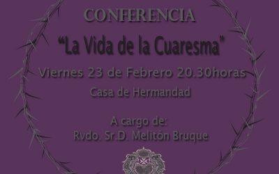 """Hoy Conferencia de Formación """"La Vida de la Cuaresma"""" a las 20.30 horas"""