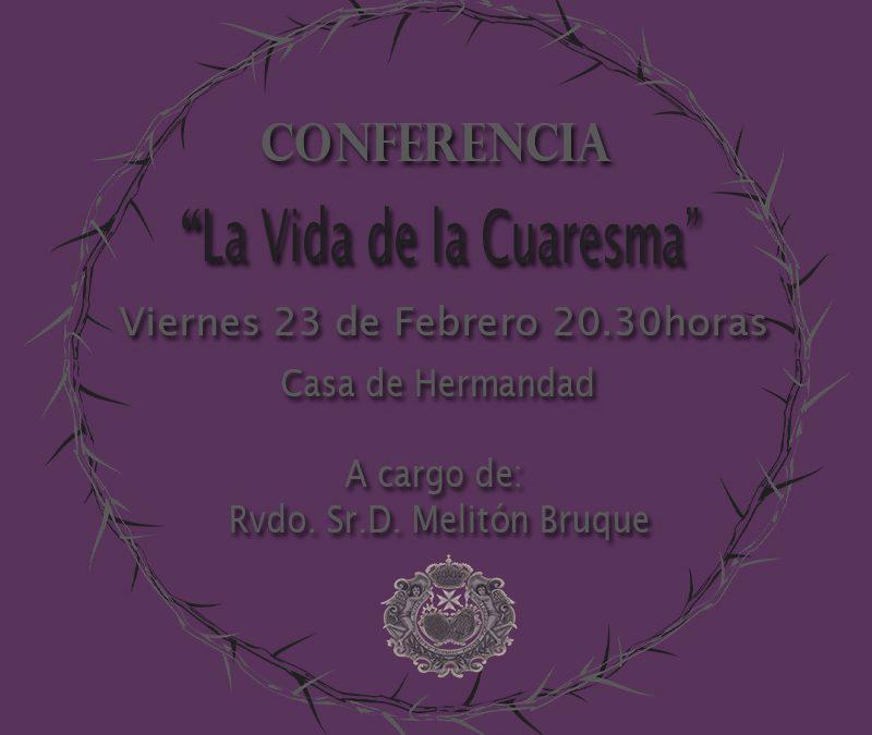 """Conferencia de Formación """"La Vida de la Cuaresma"""" viernes 23"""