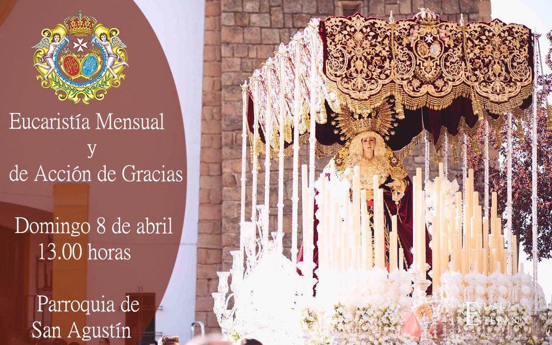 Hoy Eucaristía Mensual y de Acción de Gracias