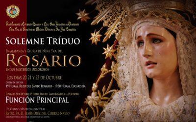 Triduo y Función Principal a Nuestra Señora del Rosario en sus Misterios Dolorosos